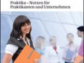 Praktika - Nutzen für Praktikanten und Unternehmen