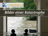 Ausstellungsplakat Bilder einer Katastrophe