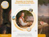 """Highlight-Vortrag des GeoComPass zum Thema """"Alexander von Humboldt und die Erfindung der Natur"""""""