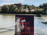 Veranstaltungsreihe 'My Body My Choice' der Hochschulgruppe ProChoicePassau
